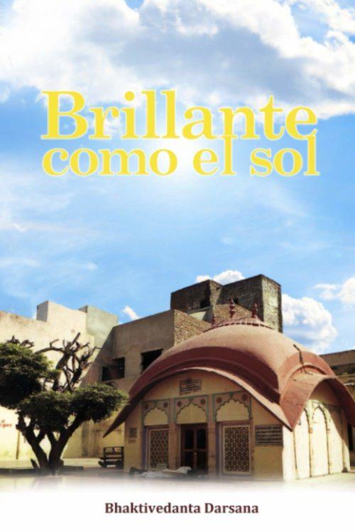 Brillante como el sol (Espanol) Kindle
