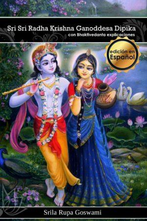 Radha Krishna Ganoddesa Dipika (Espanol) Fisico