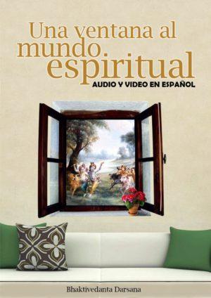 Una Ventana al Mundo Espiritual – 6 videos con audio