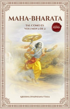 MAHA-BHARATA (Tal Como Es): vol. 2 de 2 (Español) Fisico